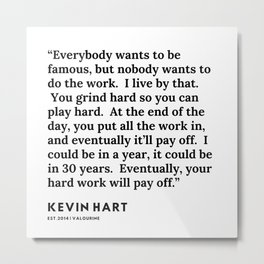 29    Kevin Hart Quote   200102 Metal Print