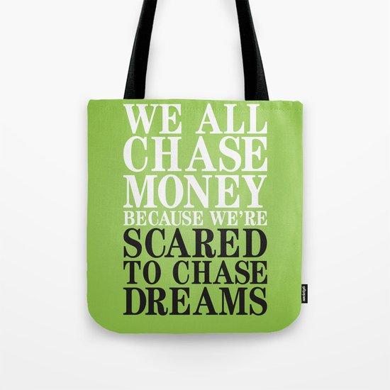 Dreamchaser Tote Bag