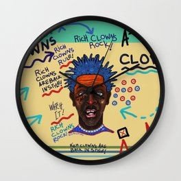 Rich Clowns Are Back In Style Wall Clock