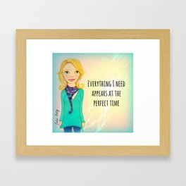 Everything I Need Appears At The Perfect Time Muse Mantra Framed Art Print