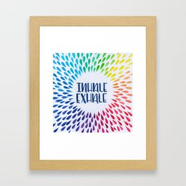 Hand Lettered Water Color - Inhale Exhale - Yoga and Meditation Decor Framed Art Print