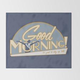 Good Morning Throw Blanket