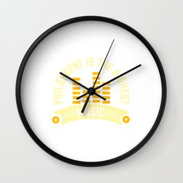 Philosophy Is The Highest Music Wall Clock