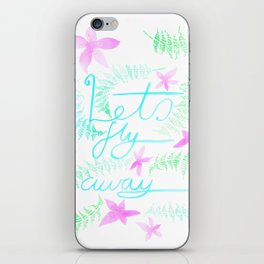 Lets Fly away iPhone Skin