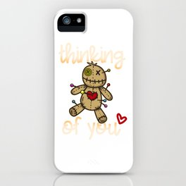 Thinking of you I Wicca Voodoo Doll I Scary Karma  product iPhone Case