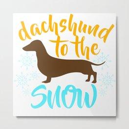 Dachshund to the Snow Metal Print