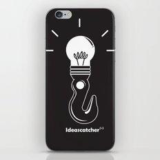 ideas catcher 1 iPhone & iPod Skin