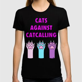 Cats Against Catcalling 2 T-shirt
