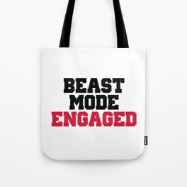 Beast Mode Engaged Gym Quote Tote Bag