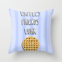 parks and recreation Throw Pillows featuring Parks and Recreation - Waffles, Friends, Work by Sarah and Bree