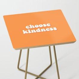 choose kindness Side Table
