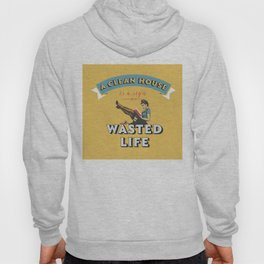 Do not waste your life Hoody