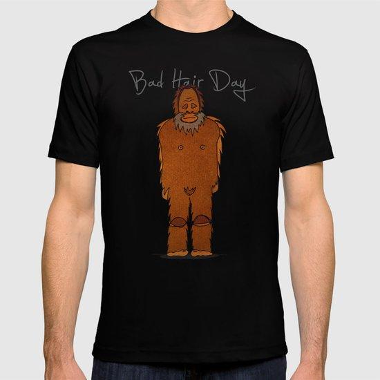 bad hair day no:4 / Bigfoot T-shirt