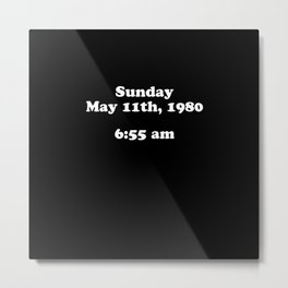 Sunday May 11th 1980 Metal Print