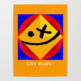 A Yellow Reminder of Smiles and Happy Living! Poster