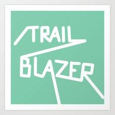 Trailblazer Art Print
