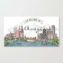 We Belong in Chicago Canvas Print