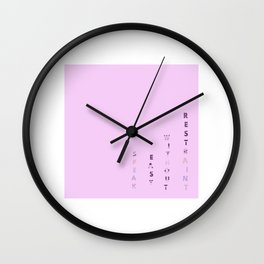 Speak Easy Without Restraint 2 Wall Clock