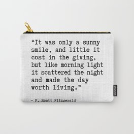 F. Scott Fitzgerald quote, It was only a sunny smile Carry-All Pouch