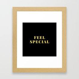 feel special Framed Art Print