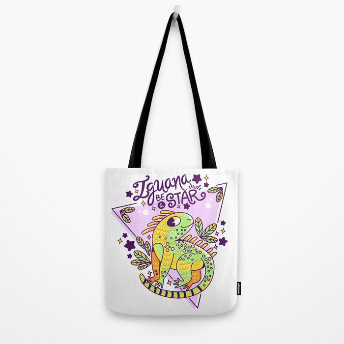 Iguana be a star Tote Bag