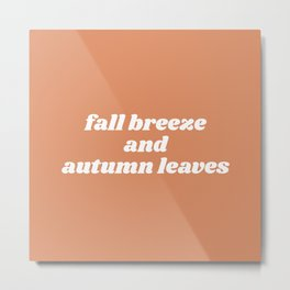 fall breeze and autumn leaves Metal Print