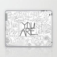 You Are Laptop & iPad Skin