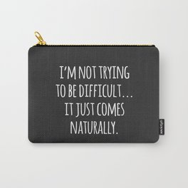 Sleeping Comes Naturally Funny Quote Carry-All Pouch