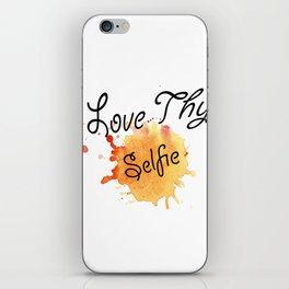 Love Thy Selfie iPhone Skin