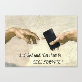 God's Gift - Cell Service Canvas Print