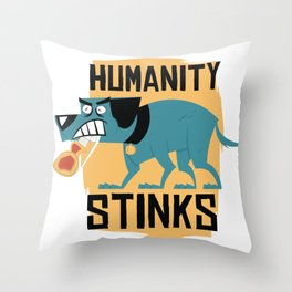 Humanity Stinks Throw Pillow