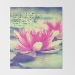 Lotus - Buddha Quote Throw Blanket