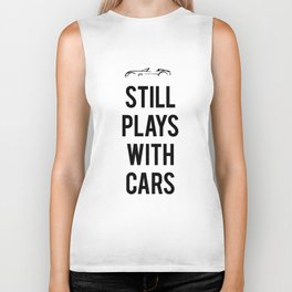 Still plays with cars Biker Tank