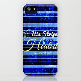 BY HIS STRIPES Colorful Blue Stripes Bible Scripture Fine Art Pattern Typography God Jesus Faith iPhone Case