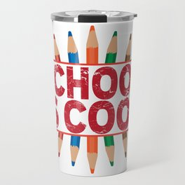 School is cool Travel Mug