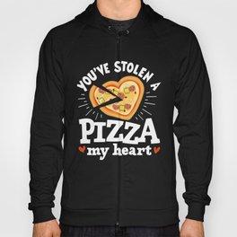 Stolen Pizza My Heart Valentines Day design Gift Hoody