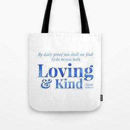 Loving & Kind in Blue Tote Bag