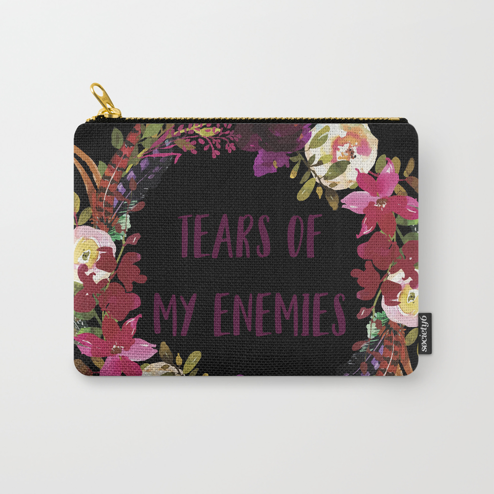 Tears Of My Enemies Carry-all Pouch by Laurakirkland CAP8876221