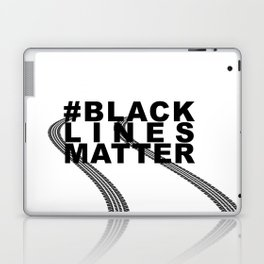 #BLACKLINESMATTER Laptop & iPad Skin