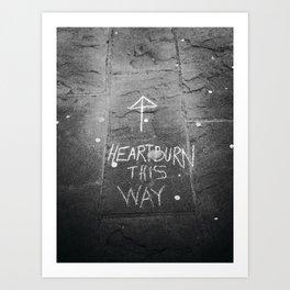 HeartBurn Art Print