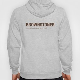 Brownstoner Logo - Brooklyn inside and out Hoody
