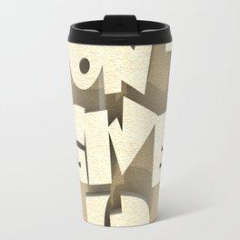 Don't give up #2 Travel Mug