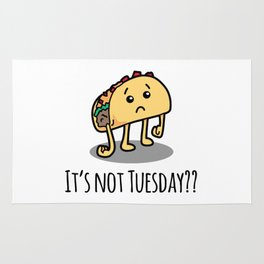 Not Taco Tuesday Rug