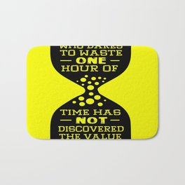 A man who dares to waste one hour of time Charles Darwin Famous Inspirational Quotes Bath Mat