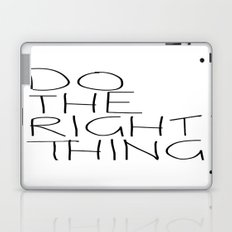 Do The Right Thing Laptop & iPad Skin