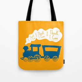 I Think I Can, I Think I Can, I Think I Can - The Little Engine that Could inspired Print Tote Bag