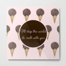 Melt With You (Strawberry) Metal Print