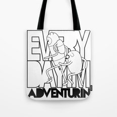 Every Day I'm Adventurin' Tote Bag