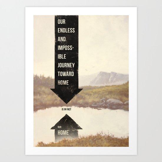 Endless Journey Home Art Print