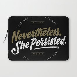 NevertheLess She Persisted II Laptop Sleeve